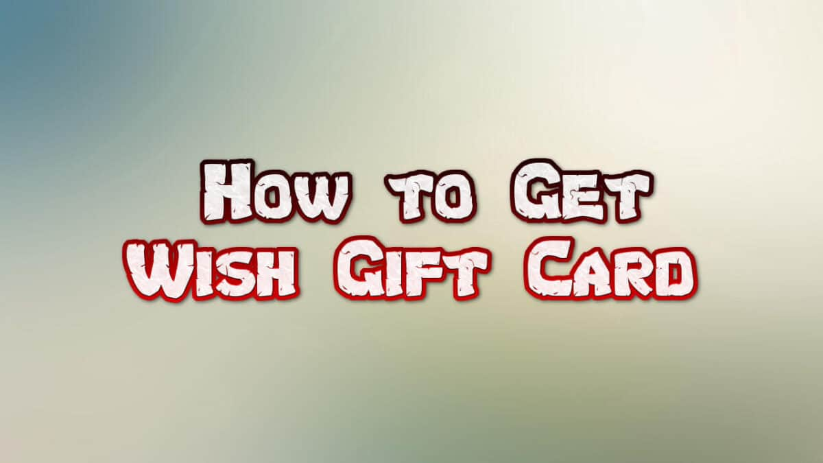 wish gift card free 2021